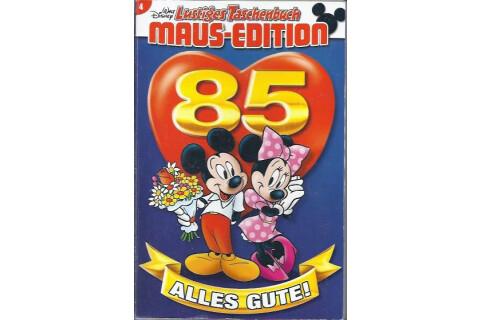 """Walt Disneys Lustiges Taschenbuch Maus Edition 4 """"Alles Gute!"""" 2013"""