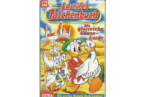 """Walt Disneys Lustiges Taschenbuch LTB 240 """"Die glorreiche Gänse-Garde"""" 1997"""
